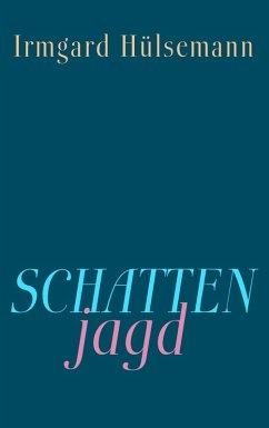 Schattenjagd (eBook, ePUB)