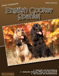 Unser Traumhund: English Cocker Spaniel (eBook, ePUB)