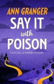 Say it with Poison (Mitchell & Markby 1) (eBook, ePUB)