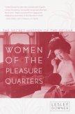 Women of the Pleasure Quarters (eBook, ePUB)