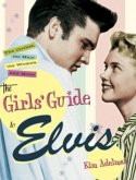 The Girls' Guide to Elvis (eBook, ePUB)