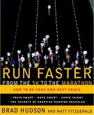 Run Faster from the 5K to the Marathon (eBook, ePUB)