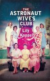 The Astronaut Wives Club (eBook, ePUB)