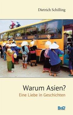 Warum Asien? (eBook, ePUB)