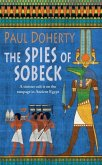 The Spies of Sobeck (Amerotke Mysteries, Book 7) (eBook, ePUB)