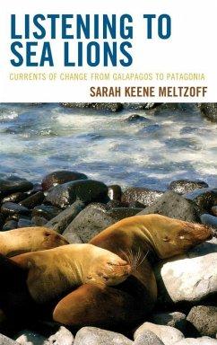 Listening to Sea Lions (eBook, ePUB) - Meltzoff, Sarah Keene