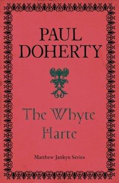 The Whyte Harte (Matthew Jankyn, Book 1)