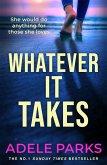 Whatever It Takes (eBook, ePUB)