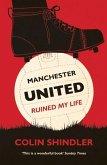 Manchester United Ruined My Life (eBook, ePUB)
