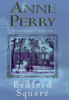 Bedford Square (Thomas Pitt Mystery, Book 19)