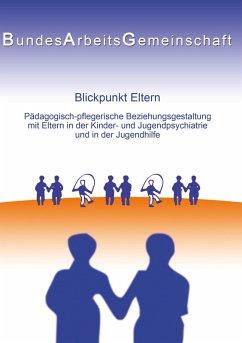 Blickpunkt Eltern (eBook, ePUB)