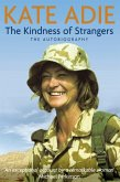 The Autobiography: The Kindness of Strangers (eBook, ePUB)
