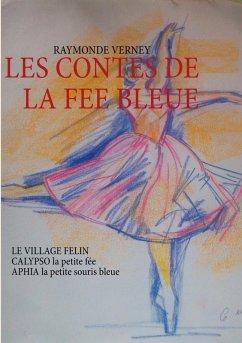 LES CONTES DE LA FEE BLEUE (eBook, ePUB)