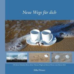 Neue Wege für dich (eBook, ePUB)