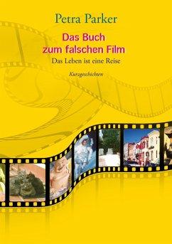 Das Buch zum falschen Film (eBook, ePUB)