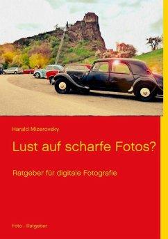 Lust auf scharfe Fotos? (eBook, ePUB)