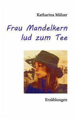 Frau Mandelkern lud zum Tee (eBook, ePUB)