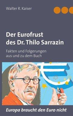 Der Eurofrust des Dr. Thilo Sarrazin (eBook, ePUB)