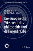 Die europäische Wissenschaftsphilosophie und das Wiener Erbe