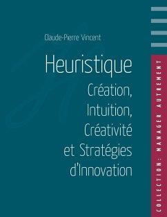 Heuristique (eBook, ePUB)