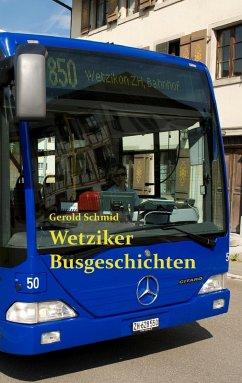 Wetziker Busgeschichten (eBook, ePUB)