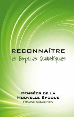 Reconnaître les Espaces Quantiques (eBook, ePUB)