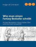 Wie man einen Fantasy-Bestseller schreibt (eBook, ePUB)