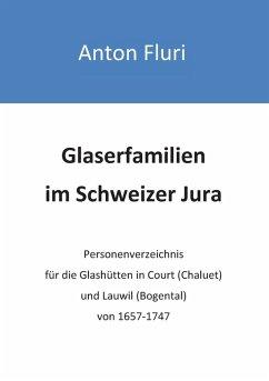 Glaserfamilien im Schweizer Jura (eBook, ePUB)