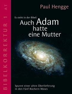 Auch Adam hatte eine Mutter (eBook, ePUB)