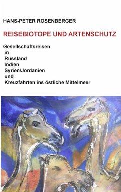 Reisebiotope und Artenschutz (eBook, ePUB)