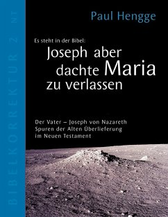 Joseph aber dachte Maria zu verlassen (eBook, ePUB)