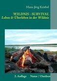 Survival - Leben und Überleben in der Wildnis (eBook, ePUB)