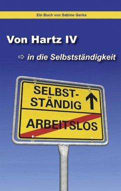 Von Hartz IV in die Selbstständigkeit (eBook, ePUB)