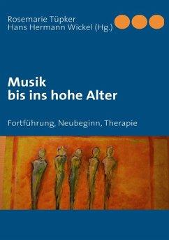 Musik bis ins hohe Alter (eBook, ePUB)