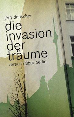 Die Invasion der Träume (eBook, ePUB)