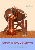 Handbuch für Hobby-Whiskybrenner (eBook, ePUB)