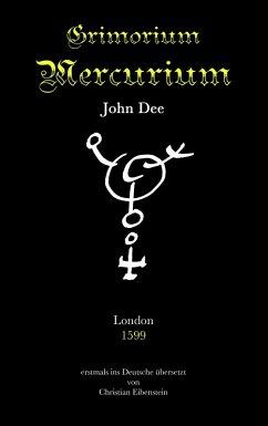 Grimorium Mercurium (eBook, ePUB) - Dee, John