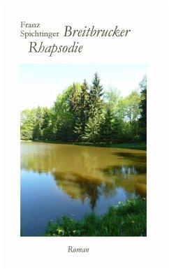 Breitbrucker Rhapsodie (eBook, ePUB)