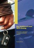 Der Schlüssel zum MPU-Erfolg (eBook, ePUB)