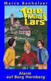 Tore, Milo & Lars - Alarm auf Burg Hornberg (eBook, ePUB)