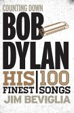 Counting Down Bob Dylan (eBook, ePUB)