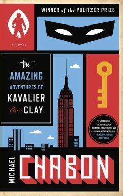 The Amazing Adventures of Kavalier & Clay (with bonus content) (eBook, ePUB) - Chabon, Michael