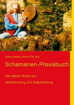 Schamanen-Praxisbuch (eBook, ePUB)