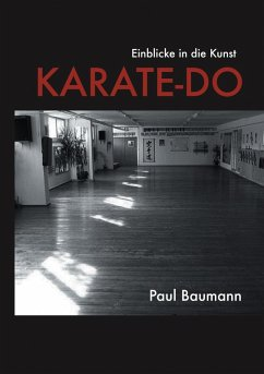 Einblicke in die Kunst Karate-Do (eBook, ePUB)