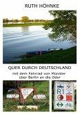 Quer durch Deutschland (eBook, ePUB)
