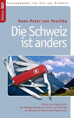 Die Schweiz ist anders (eBook, ePUB)