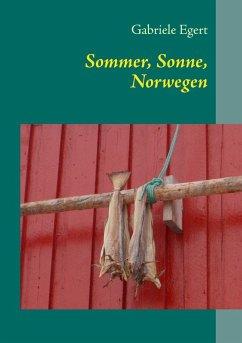 Sommer, Sonne, Norwegen (eBook, ePUB)