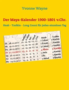 Der Maya-Kalender 1900-1801 v.Chr. (eBook, ePUB) - Wayne, Yvonne