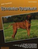 Unser Traumhund: Rhodesian Ridgeback (eBook, ePUB)