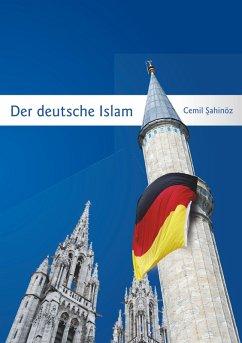 Der deutsche Islam (eBook, ePUB)